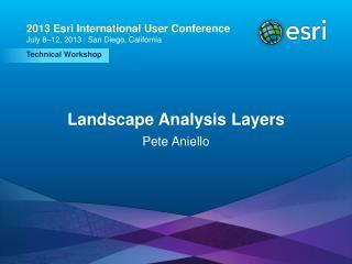 Landscape Analysis Layers