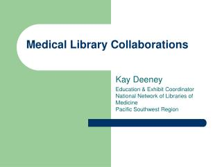 Medical Library Collaborations
