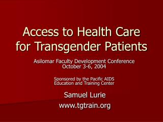 Access to Health Care for Transgender Patients