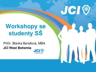 Workshopy se studenty SŠ