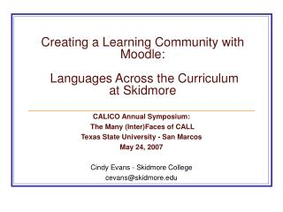 Creating a Learning Community with Moodle:  Languages Across the Curriculum at Skidmore