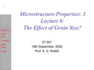 Microstructure-Properties: I Lecture 6:  The Effect of Grain Size?