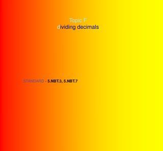 Topic F d ividing decimals