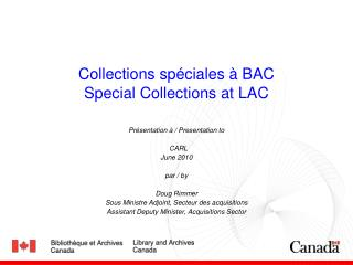 Collections spéciales à BAC Special Collections at LAC