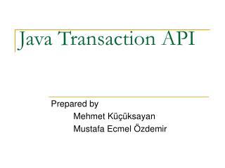 Java Transaction API