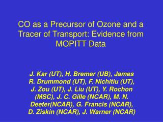 CO as a Precursor of Ozone and a Tracer of Transport: Evidence from MOPITT Data