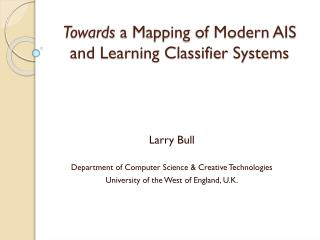 Towards  a Mapping of Modern AIS and Learning Classifier Systems