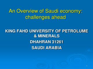 An Overview of Saudi economy: challenges ahead