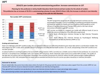 2014/15  pan-London  planned  commissioning position:  increase commissions to 137