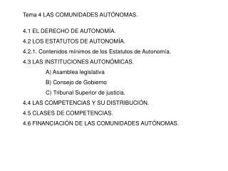 Tema 4 LAS COMUNIDADES AUTÓNOMAS.