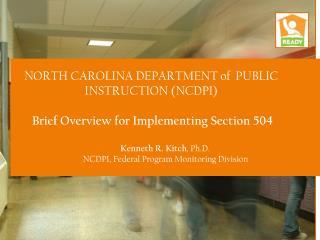 NORTH  CAROLINA DEPARTMENT of  PUBLIC INSTRUCTION (NCDPI)