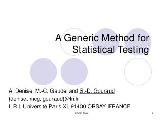 A Generic Method for Statistical Testing