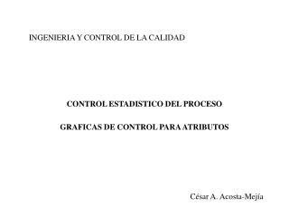 INGENIERIA Y CONTROL DE LA CALIDAD