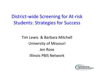 District-wide Screening for At-risk Students: Strategies for Success