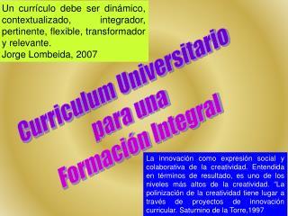 Curriculum Universitario para una  Formación Integral