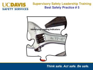 Supervisory Safety Leadership Training Best Safety Practice # 5
