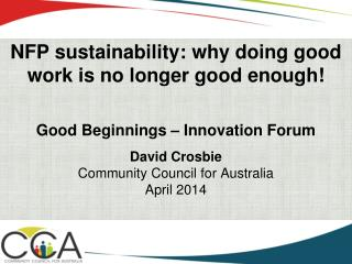 NFP sustainability: why doing good work is no longer good enough!