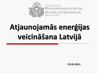 Atjaunojamās enerģijas veicināšana Latvijā