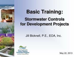 Basic Training: Stormwater  Controls  for Development Projects