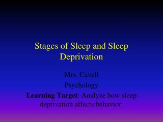 Stages of Sleep and Sleep Deprivation