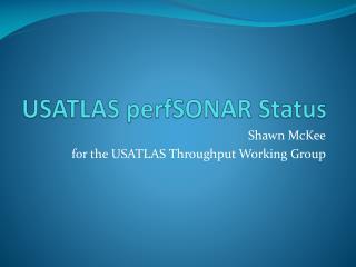 USATLAS  perfSONAR  Status