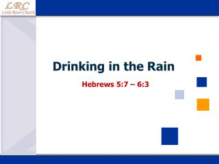 Drinking in the Rain