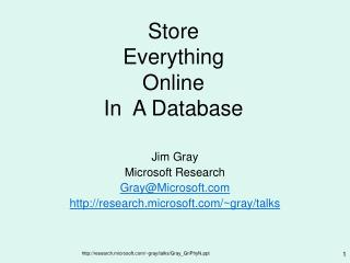 Store  Everything Online In  A Database