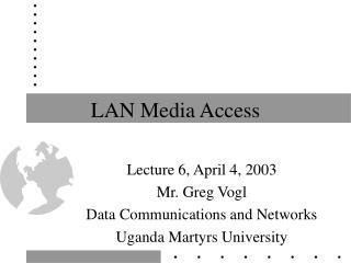 LAN Media Access