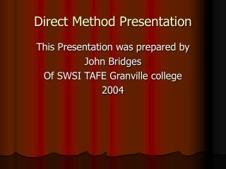 Direct Method Presentation