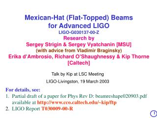 Talk by Kip at LSC Meeting LIGO-Livingston, 19 March 2003