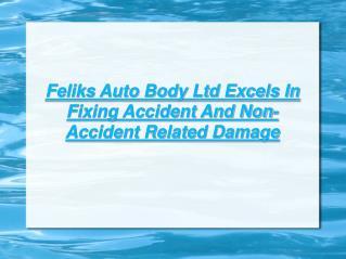 Feliks Auto Body - Restoration Services