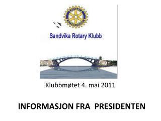 Klubbmøtet 4. mai 2011