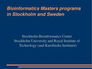Bioinformatics Masters programs in Stockholm and Sweden