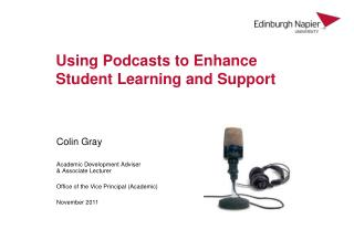 Using Podcasts to Enhance Student Learning and Support