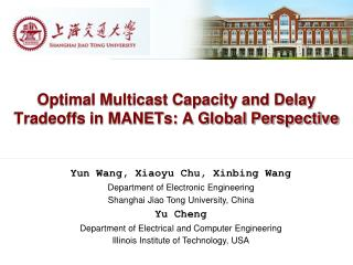 Optimal Multicast Capacity and Delay Tradeoffs in MANETs: A Global Perspective