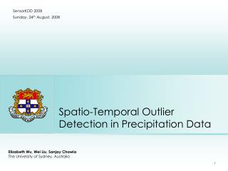 Spatio-Temporal Outlier Detection in Precipitation Data