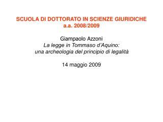 SCUOLA DI DOTTORATO IN SCIENZE GIURIDICHE  a.a. 2008/2009 Giampaolo Azzoni