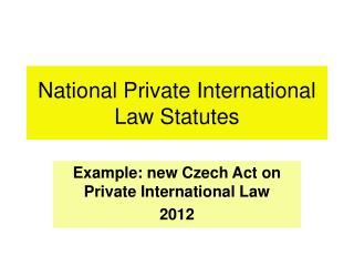 National Private International Law Statutes