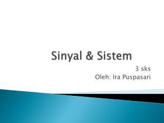 Sinyal  &  Sistem