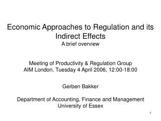 Economic Approaches to Regulation and its Indirect Effects A brief overview