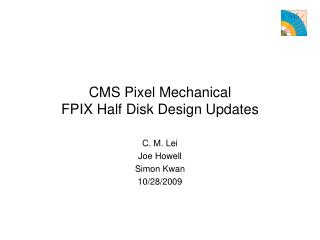 CMS Pixel Mechanical FPIX Half Disk Design Updates