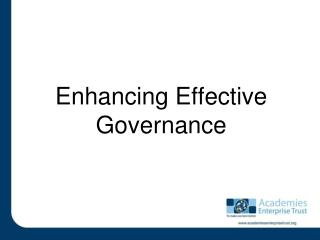 Enhancing Effective Governance