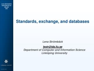 Standards, exchange, and databases