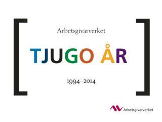 Arbetsgivarverket  Konferens 16/10  2014