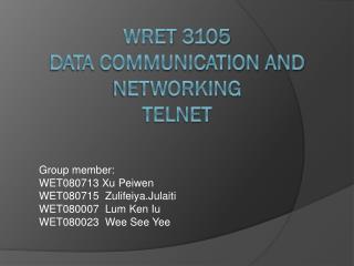 WRET 3105 Data Communication and Networking Telnet