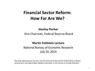 Financial Sector Reform:  How Far Are We?