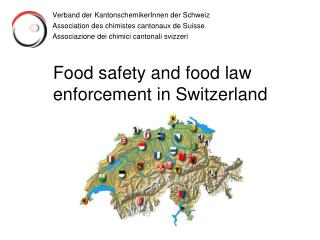 Food safety and food law enforcement in Switzerland