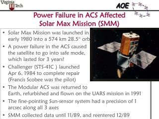 Power Failure in ACS Affected Solar Max Mission (SMM)