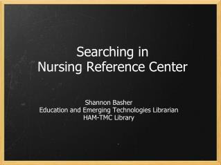 Searching in  Nursing Reference Center