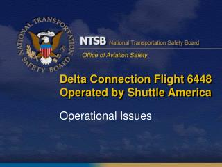Delta Connection Flight 6448 Operated by Shuttle America
